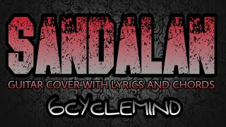 Sandalan - 6Cyclemind (Guitar Cover With Lyrics & Chords)