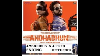 Andhadhun | Ambiguous ending | Alfred Hitchcock | Movie Analysis | Relaxar