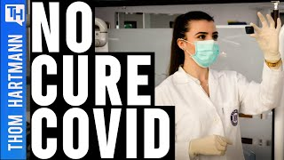 What If There Is Never a Cure For COVID-19?