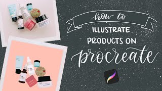 How To Create A Product Illustration On PROCREATE *BEGINNERS TUTORIAL*   Simple + Easy