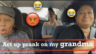 ACT UP PRANK ON MY GRANDMA!!! (GONE WRONG!!?)