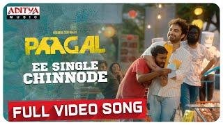 #EeSingleChinnode Full Video Song | Paagal Songs | Vishwak Sen | Naressh Kuppili | Radhan