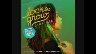 ISHA BEL - LOCKS GROW (IDLERS CORNER RECORDS) 2015