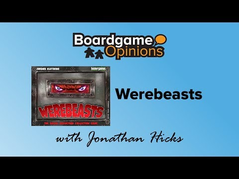 Boardgame Opinions: Werebeasts