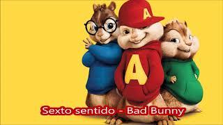 Sexto sentido Bad Bunny -  Alvin y las ardillas