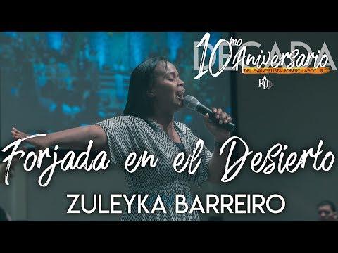 Download Zuleyka Barreiro - Forjada en el Desierto(10mo Aniversario del Evang.Robert Laboy Jr