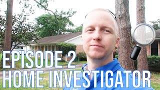Home Investigator: Episode 2