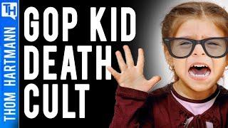 GOP Killing Kids & Grandma to Own the Libs?