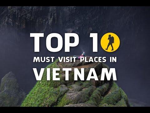 Video Vietnam: Top 10 must visit places in Vietnam