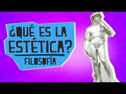 ¿Qué es la estética? - Filosofía - Educatina