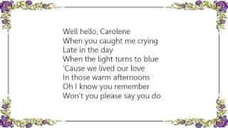 Bob Welch - Carolene Lyrics