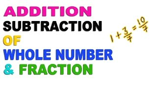 Addition and Subtraction of Whole Number And Fraction - Hindi (2016)