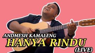Andmesh   Hanya Rindu (Live)