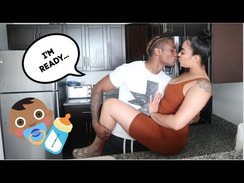 I WANT A BABY NOW PRANK ON GIRLFRIEND! *SHE GETS EMOTIONAL*