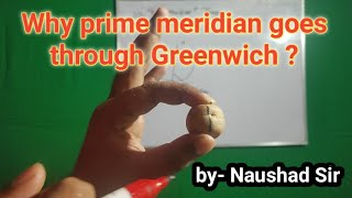 Why prime meridian through Greenwich?