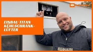 TITAN Kühlschranklüfter im Wohnwagen einbauen - Einbauanleitung   [kurz & verständlich]