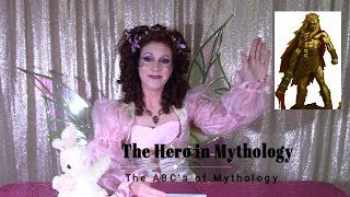 The Hero in Mythology