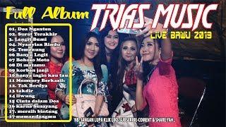Full Album TRIAS MUsik BAWU