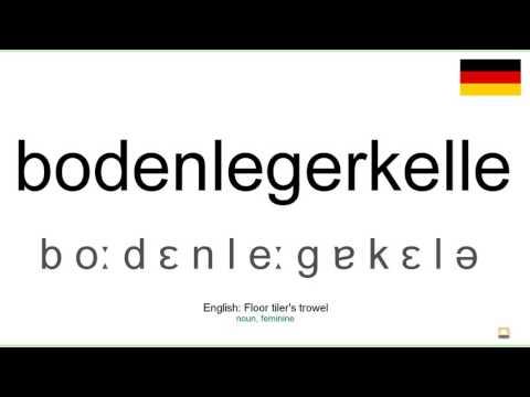 How to pronounce: Bodenlegerkelle (German)