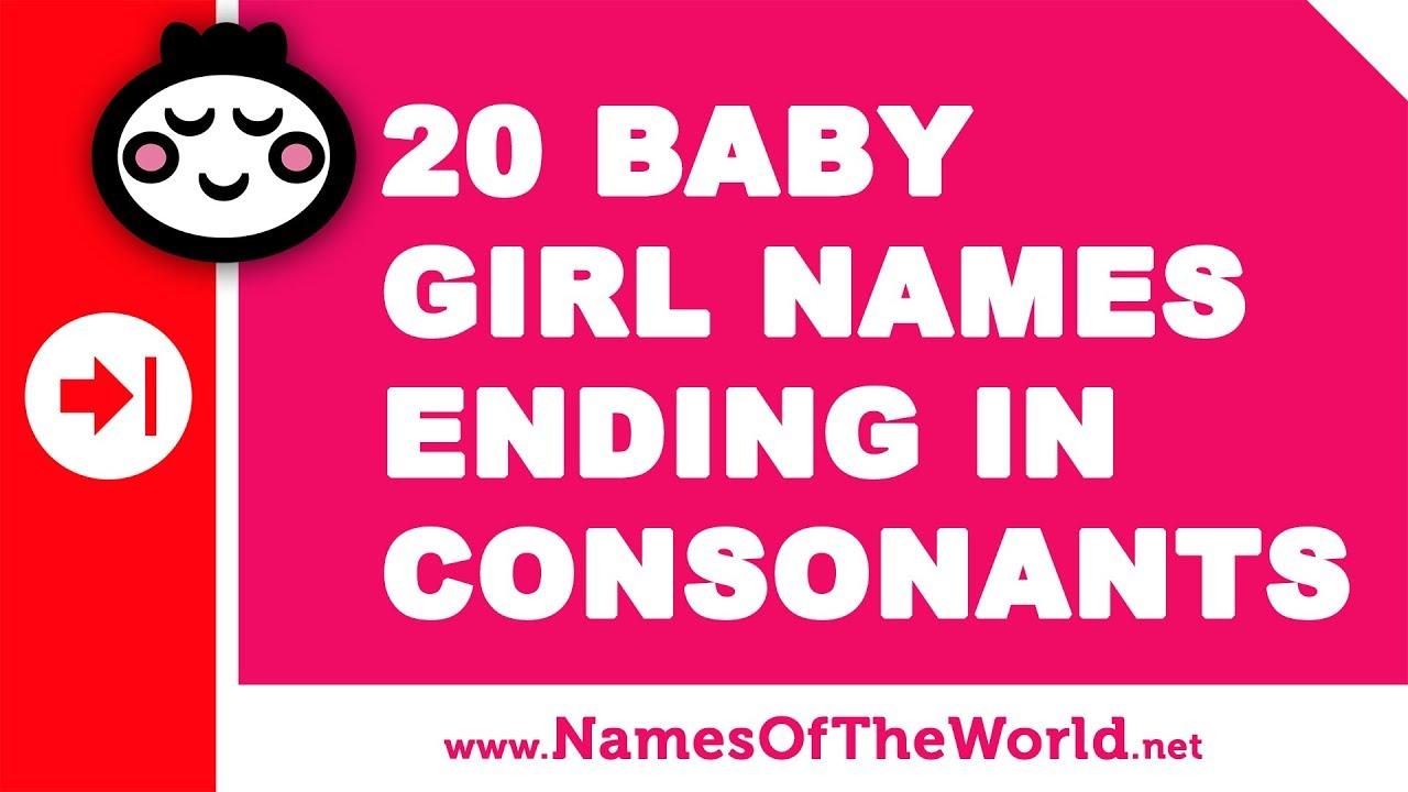 20 girl names ending in consonants - the best baby names - www.namesoftheworld.net