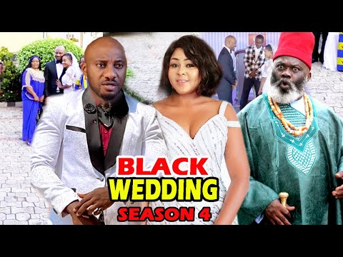 BLACK WEDDING SEASON 4 – (New Movie)  Yul Edochie 2020 Latest Nigerian Nollywood Movie Full HD