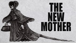 """The New Mother"" Scary Stories to Tell in the Dark ― Chilling Tales for Dark Nights"