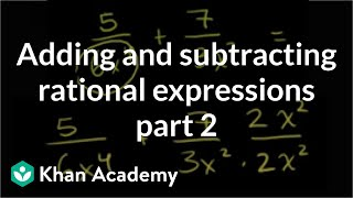 Adding and Subtracting Rational Expressions 2
