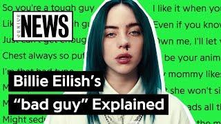 "Billie Eilish's ""bad Guy"" Explained | Song Stories"