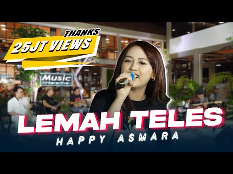 happy asmara lemah teles official music live kowe mbelok ngiwo nengen tanpo nguwasne mburi