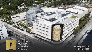 Official Time-Lapse of the Academy Museum of Motion Pictures