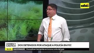 Dos detenidos por ataque a policía en PJC
