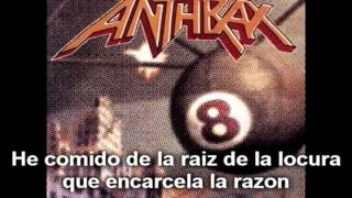 Anthrax - Inside out (Subtitulos Español)