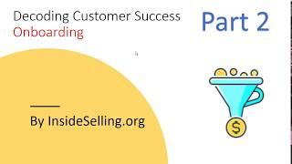 Decoding Customer Success - Video 2/3