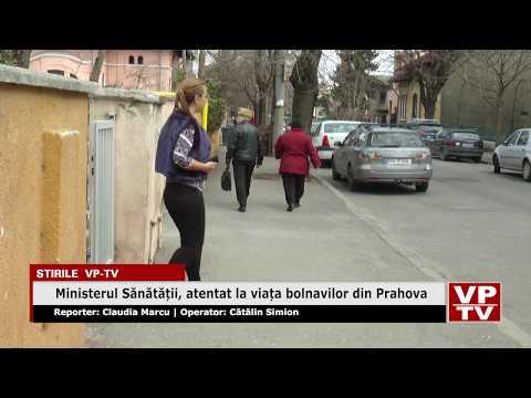Ministerul Sănătății, atentat la viața bolnavilor din Prahova