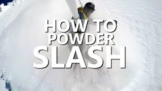 #11 Snowboard intermediate – How to powder slash