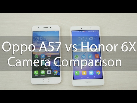 Oppo A57 vs Honor 6X Camera Review & Comparison