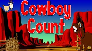 Cowboy Count | Count to 100 and Exercise | Jack Hartmann