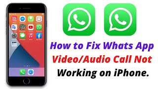 iOS 14 Whats App Video/Audio Call Not Working | WhatsApp Video Call Issue on iPhone.