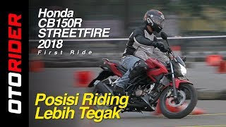 Honda CB150R Streetfire 2018 First Ride | OtoRider - Supported by GIIAS 2018