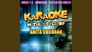 For Crying Out Loud (In the Style of Anita Cochran) (Karaoke Version)