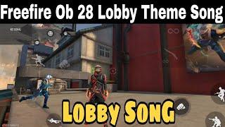 Freefire New OB 28 Lobby Theme Song | Garena Free Fire Rampage Lobby Theme Song | New Lobby Song ff