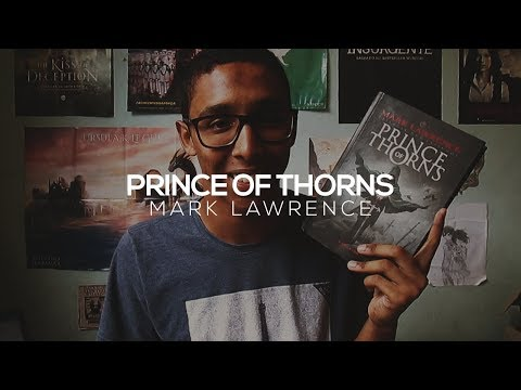 Prince of Thorns, do Mark Lawrence | Um Bookaholic