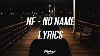 NF   NO NAME (Lyrics)