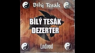 Video Bílý Tesák - Deserter