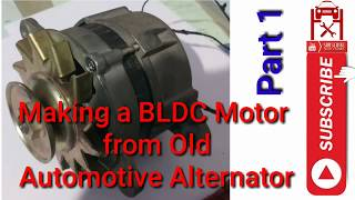 How To Convert A Car Alternator To Work Like A BLDC Motor For Ebike (Part 1) || #EVBasics