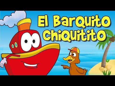 EL BARQUITO CHIQUITITO (cancion infantil)