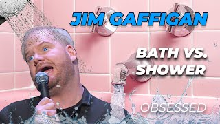 """Showers vs. Baths. The oldest debate"" - Jim Gaffigan Stand up (Obsessed)"