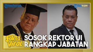 Kekayaan & Sosok Ari Kuncoro, Rektor UI yang Sempat Rangkap Jabatan hingga Buat Jokowi Ubah Aturan