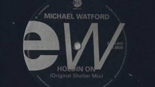 Michael Watford - Holdin On (shelter) - Modern Soul Classics