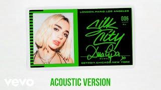 Silk City, Dua Lipa - Electricity (Acoustic - Official Audio) ft. Diplo, Mark Ronson